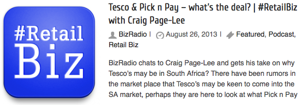 Tesco & Pick n Pay – what's the deal? | #RetailBiz with Craig Page-Lee