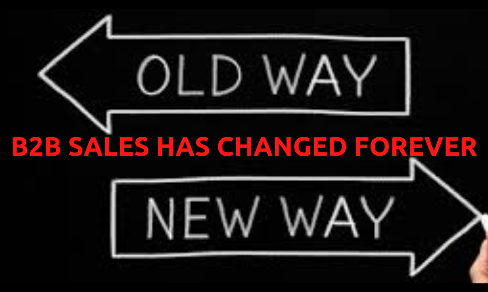 B2B-SALES-HAS-CHANGED-FOREVER.png