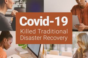 Covid-19 killed traditional disaster recovery | #eBizInsights