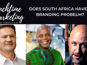Does South Africa have a branding problem? | #LTM | #LunchtimeMarketing | Kevin Britz | Craig Page-Lee | Thebe Ikalafeng | #Marketing | #ebizradio | #Podcast