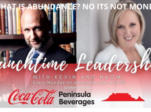 Abundance is not what's in your wallet   #Insight    #LunchtimeSeries   Kevin Britz   Naomi Basson   #Podcast   #ebizradio