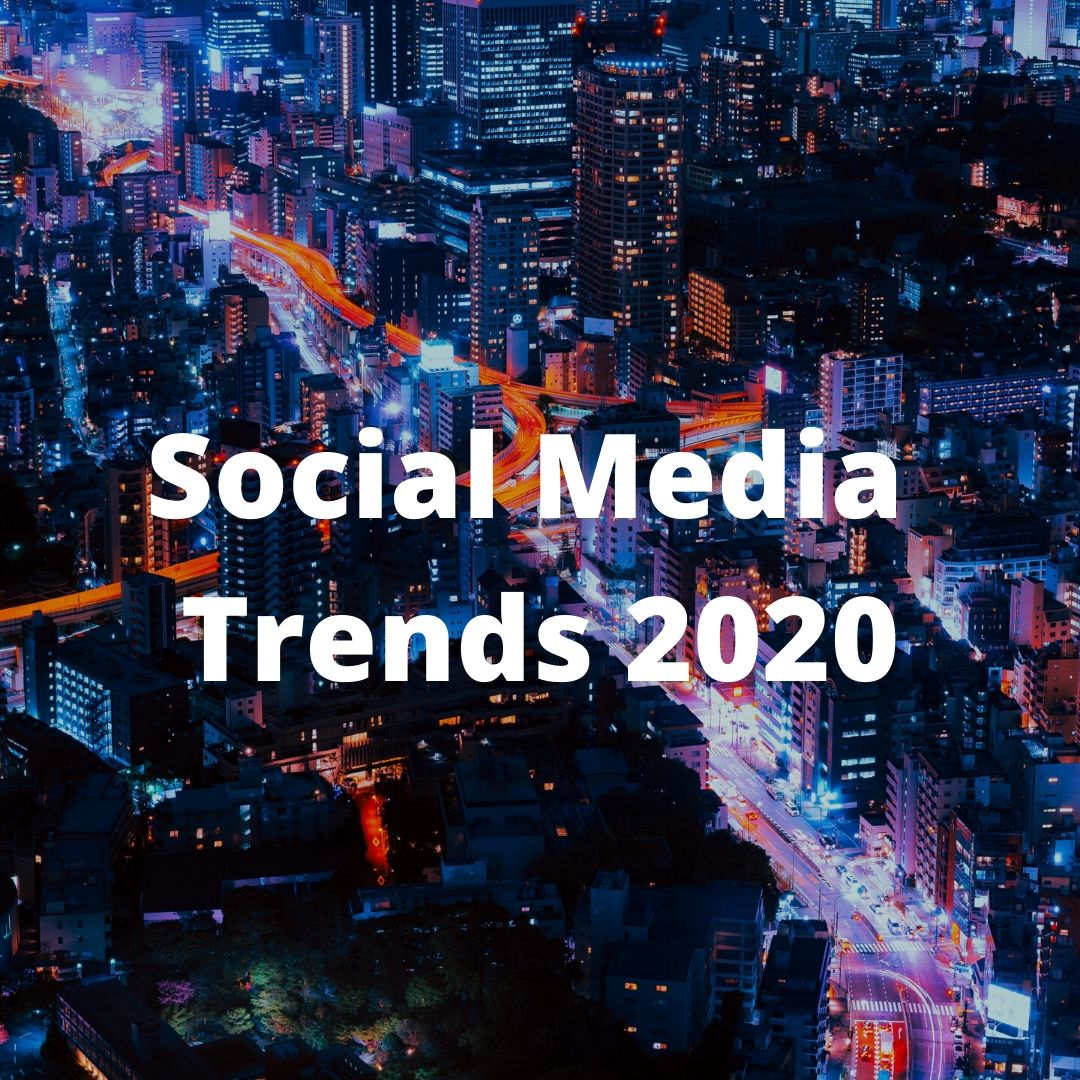Social Media Trends for 2020  |#eBizWires |